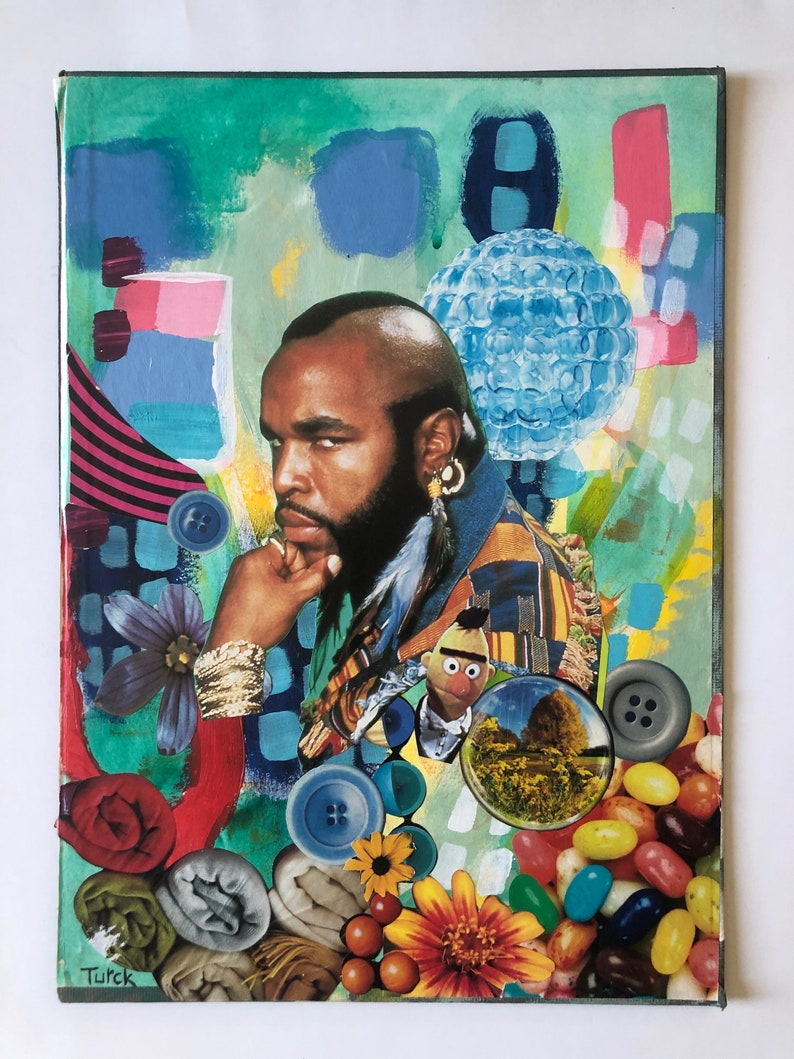 pop culture T paper collage mixed media on paper unique art PITY THE FOOL Mr