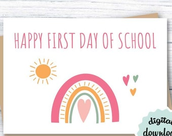 Happy First Day Of School INSTANT DOWNLOAD Cute 1st Day Of School Card Rainbow PRINTABLE Primary School Card Back to School Card for Girl