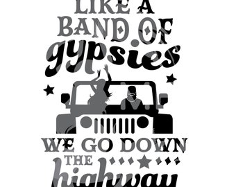 Band of Gypsies; JEEP, Gypsy, Country, On the Road Again