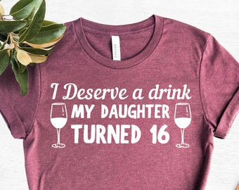 Mom of Sweet sixteen Tshirt Mom of the Bday Girl happy 16th birthday Mommy of sweet 16 shirt Parents of the Sweet 16 Girl
