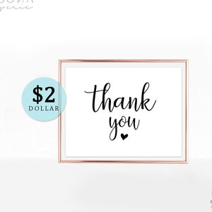 8x10 5x7 PDF Instant Download Wedding Thank You Sign Printable Wedding Table Sign Heart Modern Calligraphy Script Rustic Moona Paperie