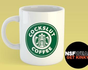 CockSlut 11oz or 15oz Ceramic Coffee Mug, Kinky, Fetish, Funny, Gift for Her, Inspired by Starbucks