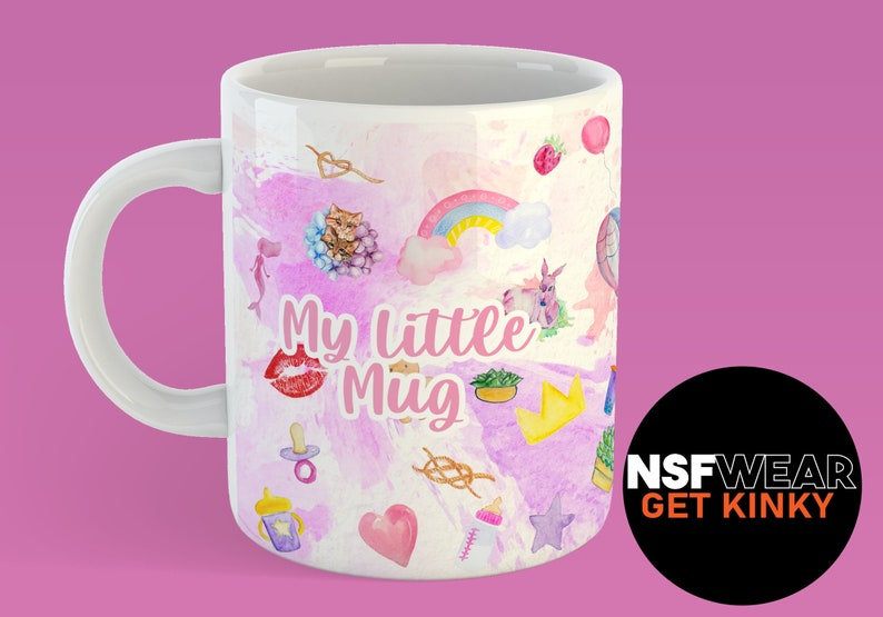 My Little Mug 11oz or 15oz Ceramic Coffee Mug Kinky Fetish image 0