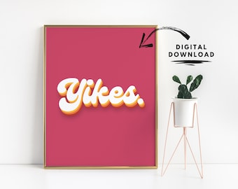 Retro typography poster, Yikes, digital download print, retro font, 70s inspired decor, bedroom wall art, home office printable, gen z decor