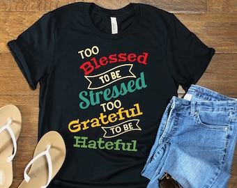 Too Blessed, Too Grateful, Trust In Faith, Blessings, Spiritual Belief, Thankful Blessings, Blessed, Spiritual Faith