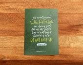Galatians 6:9 Hand-Lettered Devotional Print for Moms (single, 5x7 print)