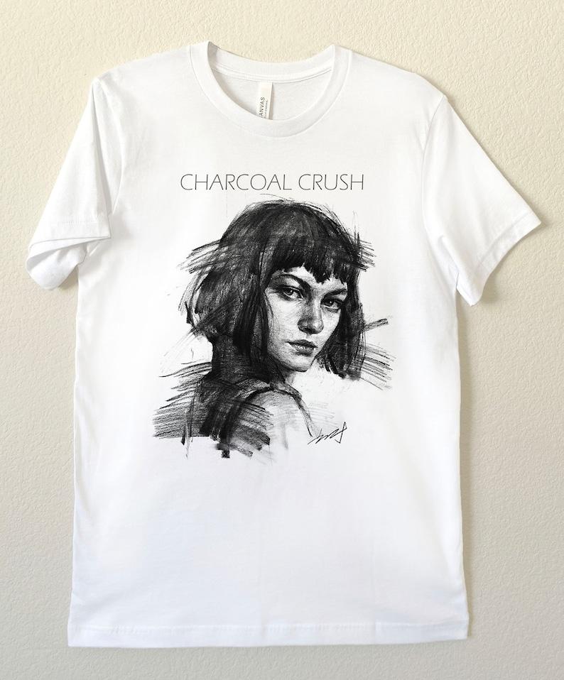 Charcoal drawing Tee shirt Hand Drawing T-shirt Black /& White Tee Charcoal Crush:  Unisex T-Shirt Artist\u2019s Tee Portrait Tee Women Tee