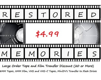 """Large Order (20 or More) Tape Transfer Discount - 8MM, VHS, VHS-C, MiniDV and 3"""" 8MM Film Reels - 4.99ea (flash drive (FD) not included)"""