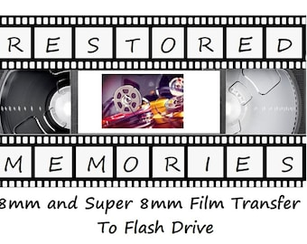 Film Reels - 8mm and Super8 (No Sound) Transferred to Flash Drive or DVD (Cost of Flash Drive not included)