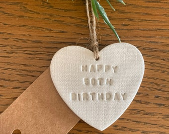 HAPPY BIRTHDAY Clay Gift Tag / Personalised Age / Clay Keepsake / Gift Decoration /1st/16th/18th/21st/30th/40th/50th/60th/70th/80th/90th