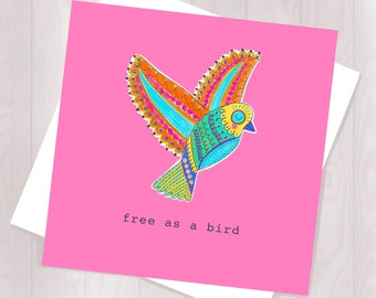 Free As a Bird Greetings Card - Greetings Card for any Occasion - Moving on Card -New Beginnings Card- Freedom Card- Bird Card- Travel Card