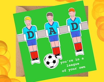In a League of your own card - Father's Day Card - Football Card - Greetings Card - Dad's birthday card - Dad loves Football card
