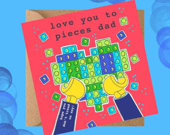 Love you to Pieces Dad - Lego Card - Father's Day card - Greetings card - Dad's birthday card - Fun Card for Dad - Card for Daddy