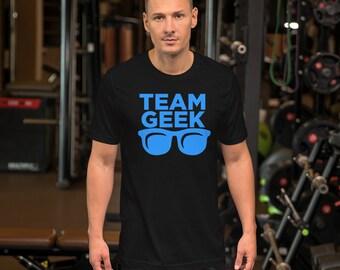 Team Geek - Short-Sleeve Unisex T-Shirt
