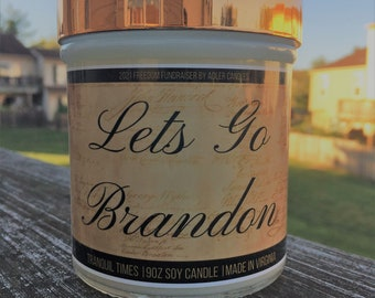 Freedom Fundraiser 2021 9oz Soy Candle   Let's Go Brandon - FJB   Made in USA