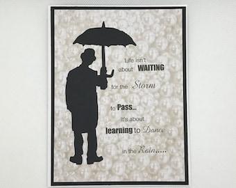 Comfort Card, Encouragement Card, Handmade greeting card, Thinking of you card, Words of Comfort Card, Rain, Umbrella, Dancing in the Rain