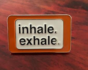 Inhale Exhale - Soft Enamel Pin