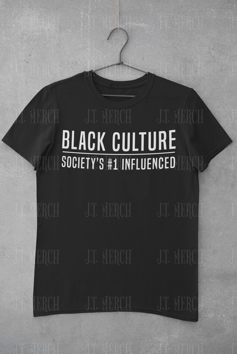 Black Culture Society/'s #1 Influenced
