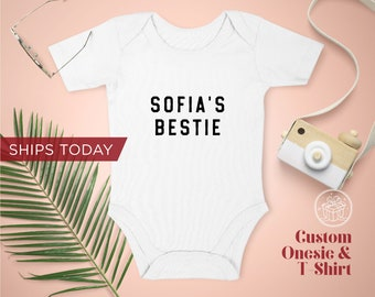 Custom Bestie Onesie / Toddler T-Shirt / Organic Custom Baby Onesies / Personalized Baby Onesie / Personalized Gift / Ships Same Day /