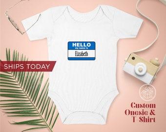 Hello My Name Is, Custom Onesie / Toddler T-Shirt / Organic Custom Baby Onesies / Personalized Baby Onesie / Personalized Gift, Newborn Gift