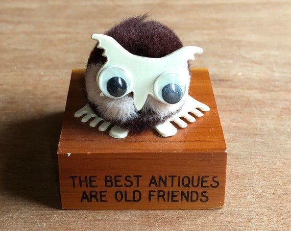 Vintage Fuzzy Owl on Plaque - The Best Antiques Are Old Friends