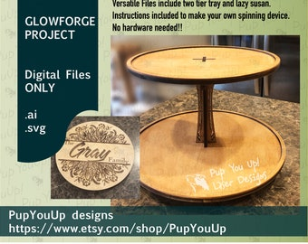 Lazy Susan Tray or Two Tier Spinner rack - DIGITAL FILE Made for Glowforge No hardware needed. Family Monogram Gift