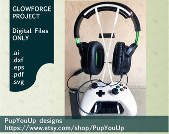 Game Controller and Headphones Stand Works with Xbox One & PS4 controllers-DIGITAL FILE Made for Glowforge