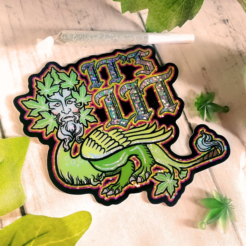 It/'s Lit Medieval Weed Holographic Vinyl Sticker