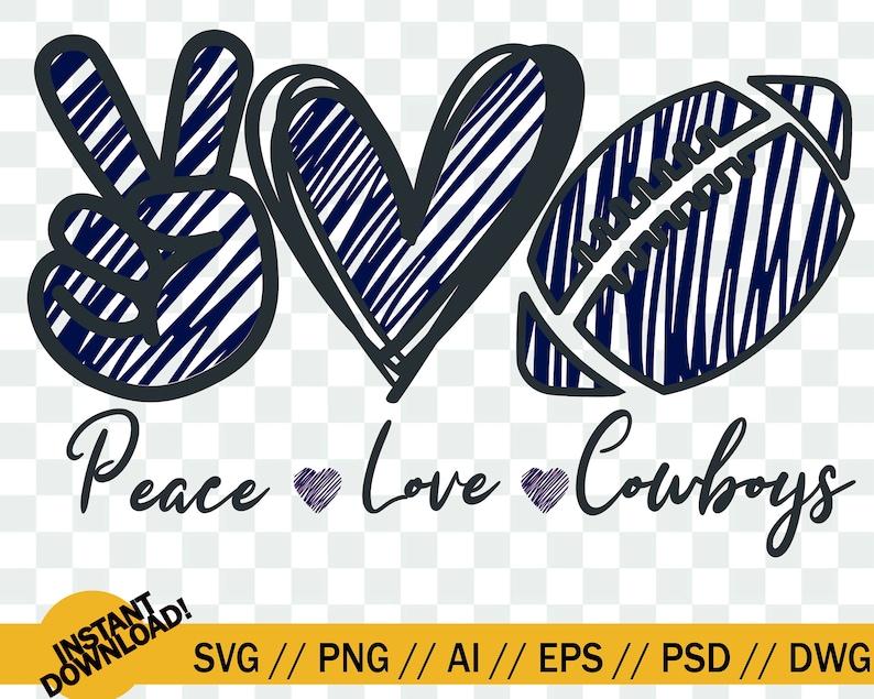 Download Peace Love Cowboys SVG Dallas Cowboys peace love SVG File ...
