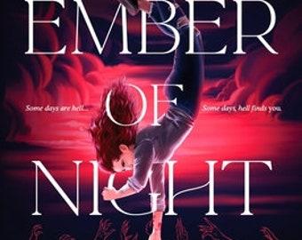 Ember of Night (Preorder)