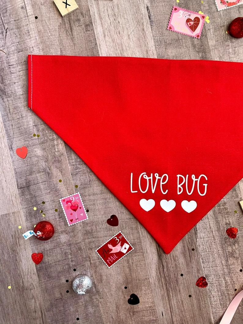 First Valentine/'s Day Cute Dog Bandana Valentine/'s Day Red Dog Bandana LOVE BUG Puppy bandana Dog bandana girl Dog bandana boy