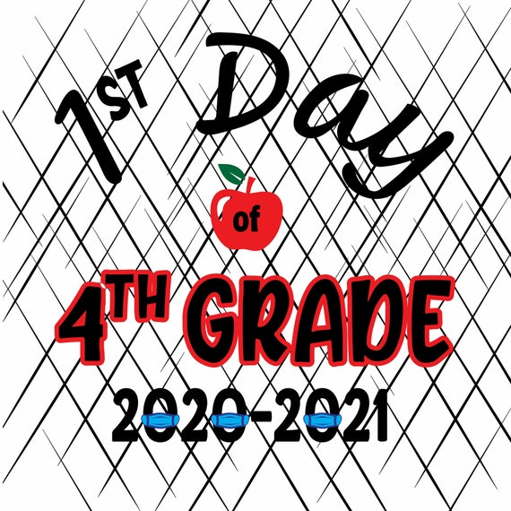 1st Day Of 4th Grade 2020-2021 First Day Of 1st Grade Back To School Gift For Youth And Kids INSTANT DOWNLOAD - Digital Print Design