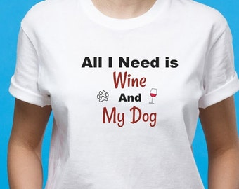 All I Need Is... (2 Favorite Things) T-Shirt