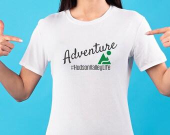 Adventure #HudsonValleyLife T-Shirt