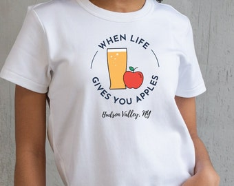 When Life gives you Apples T-Shirt - Hudson Valley NY T-Shirt