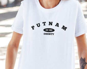 Putnam County/Established in 1812 - Hudson Valley NY T-Shirt