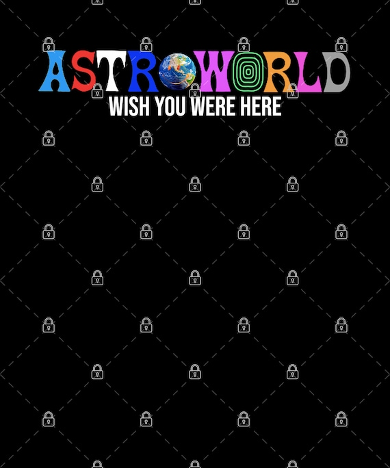 Astroworld Wish You were here PNG For Print, Digital download, Sublimation