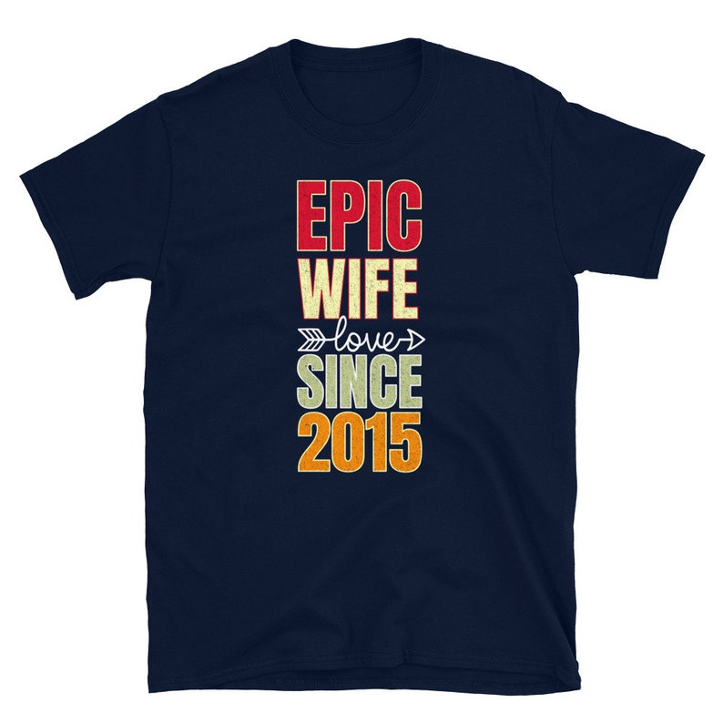 Epic Wife Since 2015 a gift for her 6th Wedding Anniversary Gift for wife T-Shirt 6th wedding anniversary 6th Wedding Gift