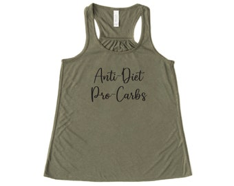 Anti-Diet Tank, Pro-Carb Tank, Gift for her.