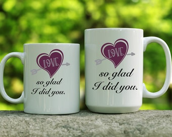 So Glad I Did You mug | Gift for Wife | Gift for Husband