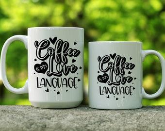 Coffee is my Love Language ceramic mug | Gift for Coffee Lover | Coffee Mug