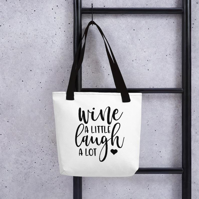 Wine a Little Tote bag