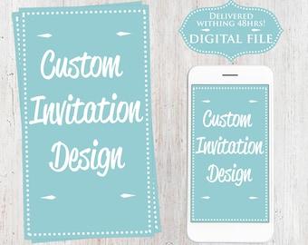 Custom Invitation, Design Digital, Any Invitation You Want, Birthday Invitation, Wedding Invitation, Customized Digital Design invitation
