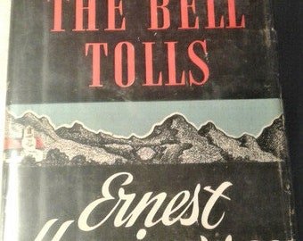 Ernest Hemingway: For Whom the Bell Tolls, 1940