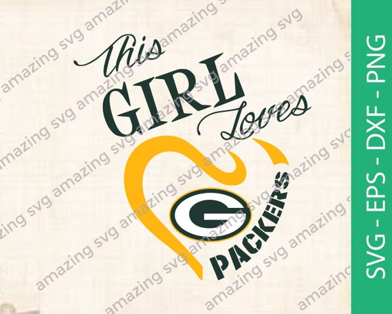 This girl loves her packers SVG packer football svg Transfer packers SUBLIMATION PNG