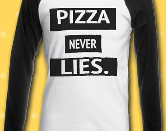 Pizza Never Lies Food Novelty Funny Men Women Unisex Top Hoodie Sweatshirt 1101