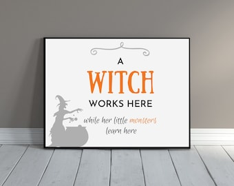 Witch Door Sign | Work from Home | Halloween Office Sign | Witch Lives Here | Mom and Kids Gift | WFH Door Sign | Printable Halloween Sign