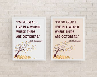 I'm So Glad I Live in a World Where There Are Octobers Quote Printable Halloween Wall Art, Literature Art, Fall Decoration, Fall Quote Art