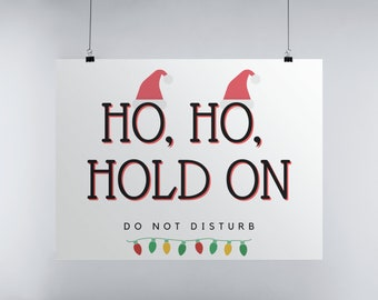 Christmas Door Sign, Ho Ho Ho, Do Not Disturb Sign, Christmas Office Decor, Funny Holiday Sign, Printable Xmas Sign, Funny Christmas Sign