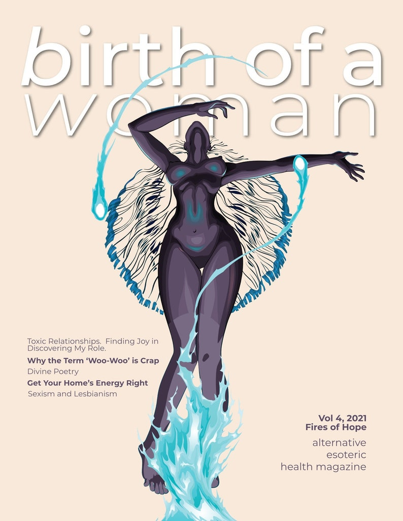 Vol. 4 Birth of a Woman Magazine The Fires of Hope 2021 image 0
